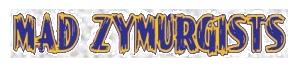 Mad Zymurgists